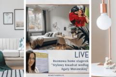 Rozmowy Home stagerek – 13.11.2019 – Przy Lampce o Wnętrzach – Cykl Live na grupie FB – środy 22:00