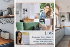Rozmowy home stagerek – Przy lampce o wnętrzach – wakacyjnie w środę o 12 – Justyna Wilk-Majewska i Good Morning Interior
