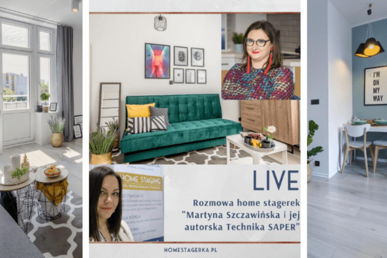 Przy Lampce o wnętrzach – Rozmowy home stagerek – Martyna Szczawińska Home Stager i jej technika SAPER